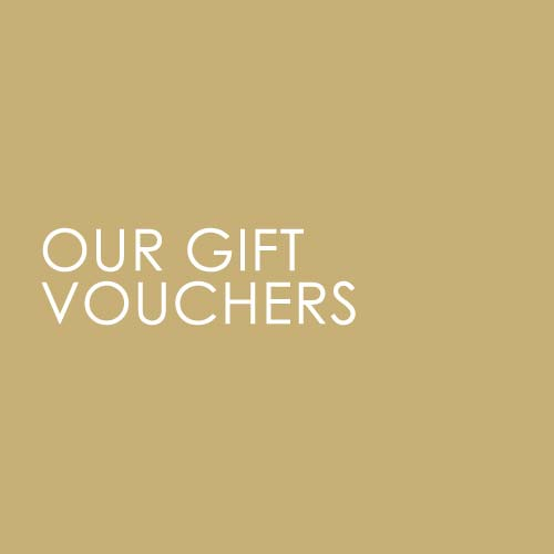Our Gift Vouchers